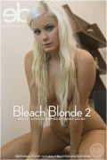 Bleach Blonde 2 : Bridget from Erotic Beauty, 01 Dec 2013