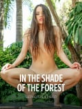 In The Shade Of The Forest : Li Moon from Watch 4 Beauty, 16 May 2018